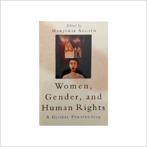 Women, Gender, and Human Rights: A Global Perspective