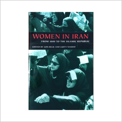 Women in Iran: From 1800 to the Islamic Republic