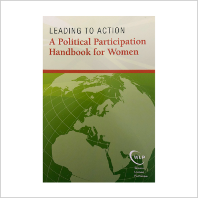 Leading to Action: A Political Participation Handbook for Women