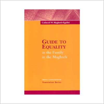 Guide to Equality in the Family in the Maghreb